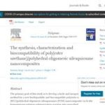 The synthesis, characterization and biocompatibility of poly(ester urethane)/polyhedral oligomeric silesquioxane nanocomposites.
